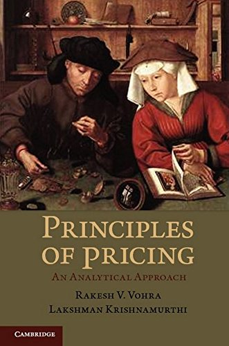 9781107010659: Principles of Pricing: An Analytical Approach