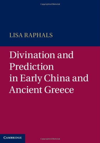 9781107010758: Divination and Prediction in Early China and Ancient Greece