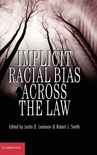 9781107010956: Implicit Racial Bias across the Law