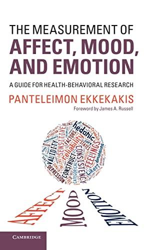 9781107011007: The Measurement of Affect, Mood, and Emotion Hardback