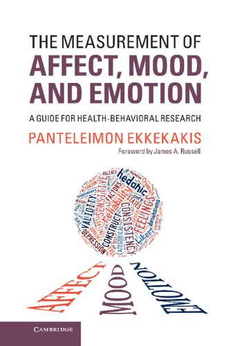 9781107011007: The Measurement of Affect, Mood, and Emotion: A Guide for Health-Behavioral Research