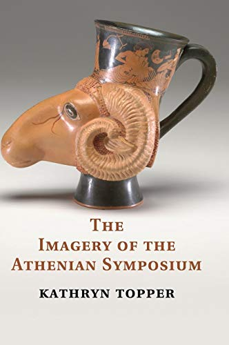 9781107011021: The Imagery of the Athenian Symposium