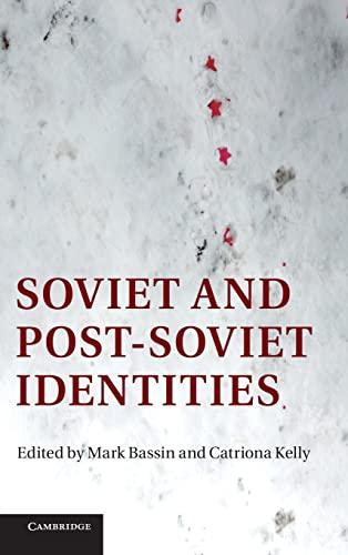 9781107011175: Soviet and Post-Soviet Identities Hardback