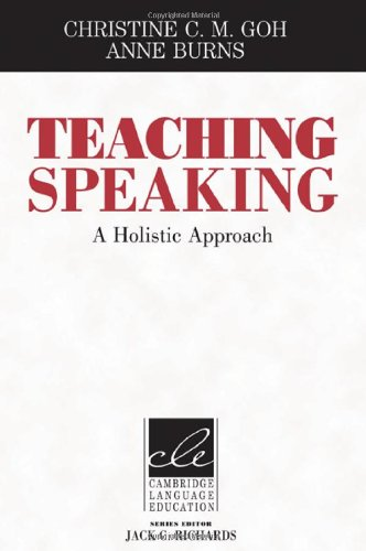 9781107011236: Teaching Speaking: A Holistic Approach (Cambridge Language Education)
