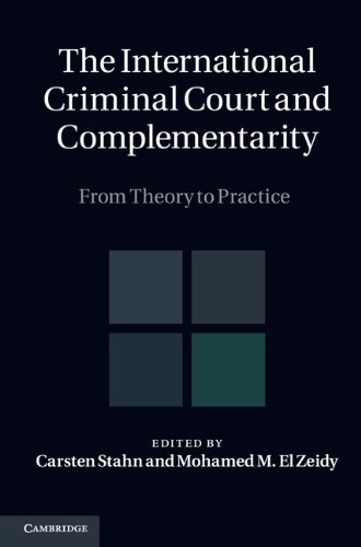 9781107011588: The International Criminal Court and Complementarity 2 Volume Set: From Theory to Practice