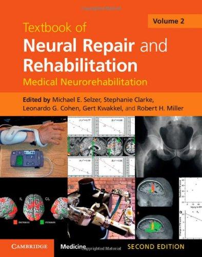 9781107011687: Textbook of Neural Repair and Rehabilitation: Volume 2 (Textbook of Neural Repair and Rehabilitation 2 Volume Hardback Set)