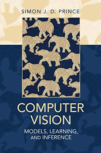 9781107011793: Computer Vision: Models, Learning, and Inference