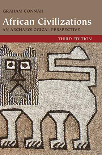 9781107011878: African Civilizations: An Archaeological Perspective