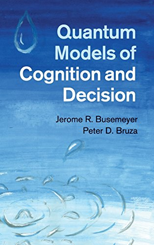 9781107011991: Quantum Models of Cognition and Decision Hardback