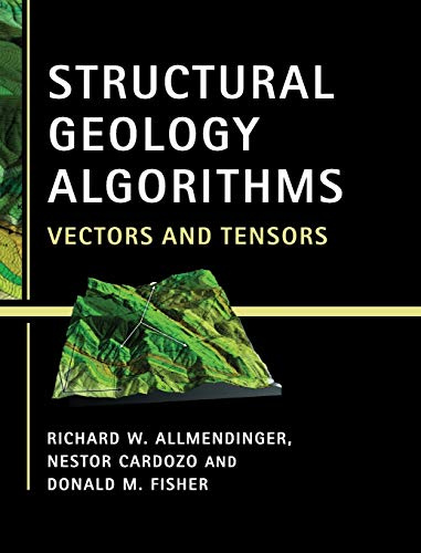 9781107012004: Structural Geology Algorithms: Vectors and Tensors