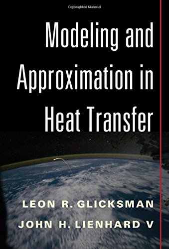 9781107012172: Modeling and Approximation in Heat Transfer