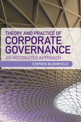 Theory and Practice of Corporate Governance: An Integrated Approach: Stephen Bloomfield