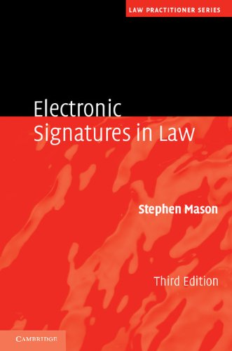 9781107012295: Electronic Signatures in Law (Law Practitioner Series)