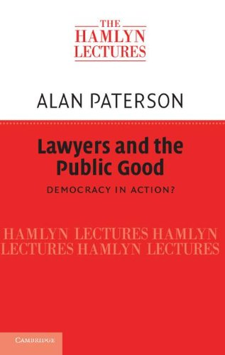 9781107012530: Lawyers and the Public Good: Democracy in Action? (The Hamlyn Lectures)