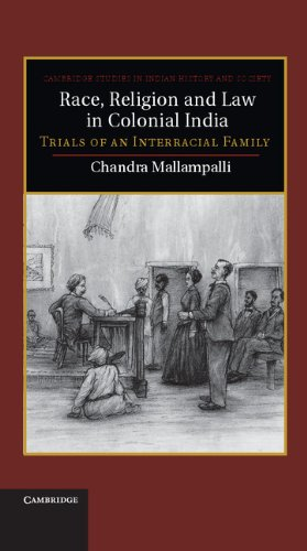 Race, Religion and Law in Colonial India: Mallampalli, Dr Chandra