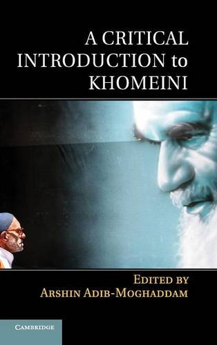 9781107012677: A Critical Introduction to Khomeini
