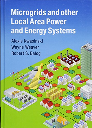 9781107012790: Microgrids and other Local Area Power and Energy Systems