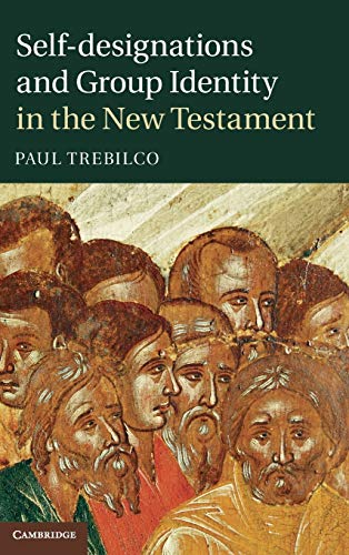 9781107012998: Self-designations and Group Identity in the New Testament