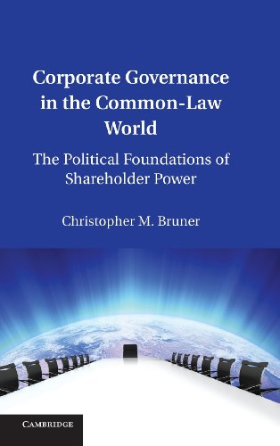9781107013292: Corporate Governance in the Common-Law World: The Political Foundations of Shareholder Power