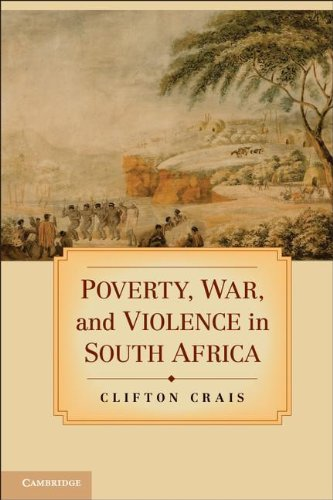 Poverty, War, and Violence in South Africa: Crais, Clifton