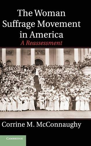 9781107013667: The Woman Suffrage Movement in America: A Reassessment