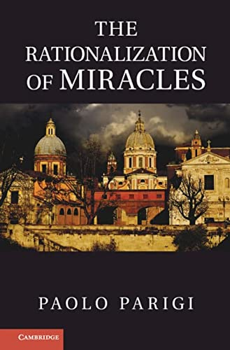 9781107013681: The Rationalization of Miracles