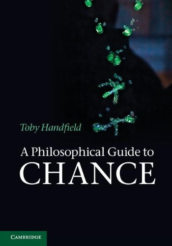 9781107013780: A Philosophical Guide to Chance: Physical Probability