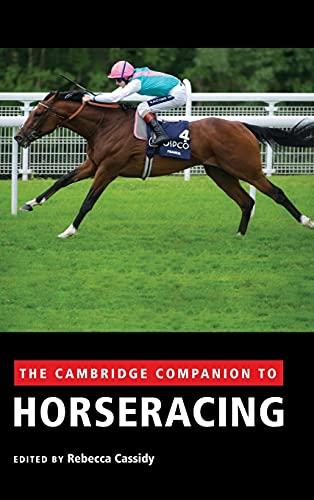 9781107013858: The Cambridge Companion to Horseracing