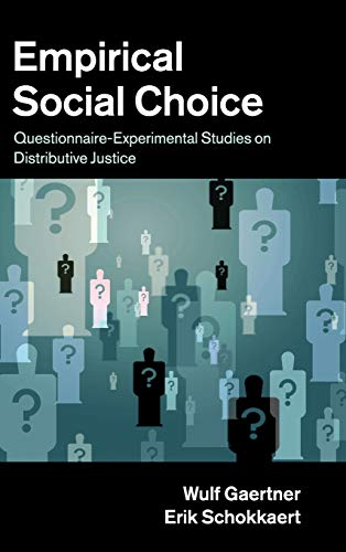 9781107013940: Empirical Social Choice: Questionnaire-Experimental Studies on Distributive Justice