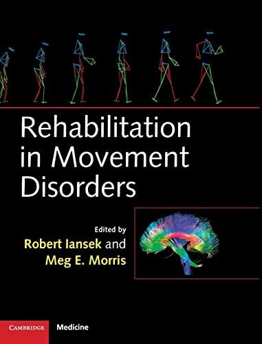 9781107014008: Rehabilitation in Movement Disorders (Cambridge Medicine (Hardcover))