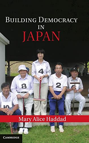 9781107014077: Building Democracy in Japan