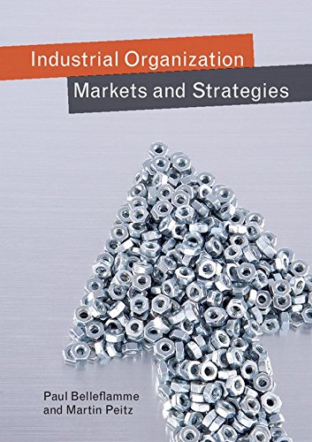 9781107014121: Industrial Organization Markets And Strategies