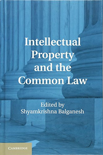 9781107014152: Intellectual Property and the Common Law
