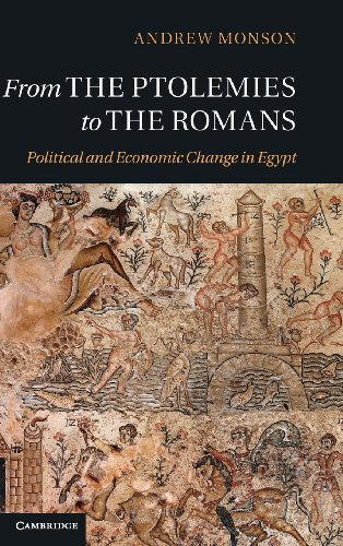 From the Ptolemies to the Romans: ANDREW MONSON