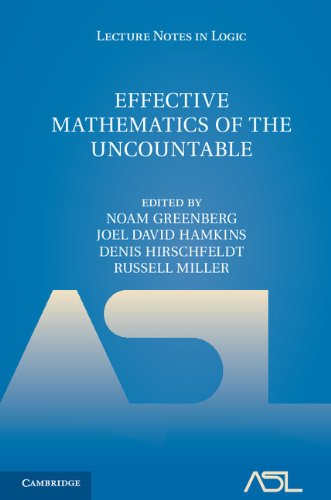 9781107014510: Effective Mathematics of the Uncountable (Lecture Notes in Logic)
