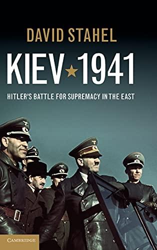 9781107014596: Kiev 1941: Hitler's Battle for Supremacy in the East