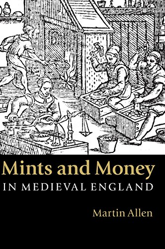 9781107014947: Mints and Money in Medieval England