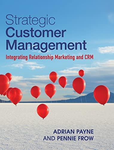 9781107014961: Strategic Customer Management: Integrating Relationship Marketing and CRM