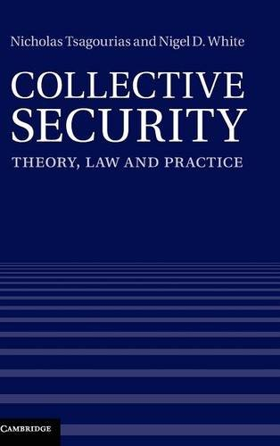 9781107015401: Collective Security: Theory, Law and Practice