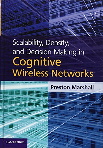 Scalability, Density, and Decision Making in Cognitive Wireless Networks Hardback: Marshall