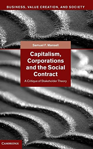 Capitalism, Corporations and the Social Contract: A: Mansell, Samuel F.
