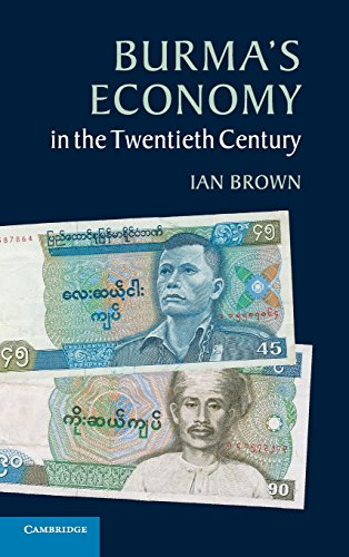 Burma's Economy in the Twentieth Century: Brown, Ian