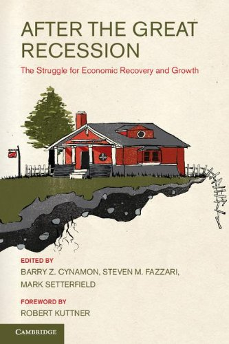 After the Great Recession: The Struggle for Economic Recovery and Growth