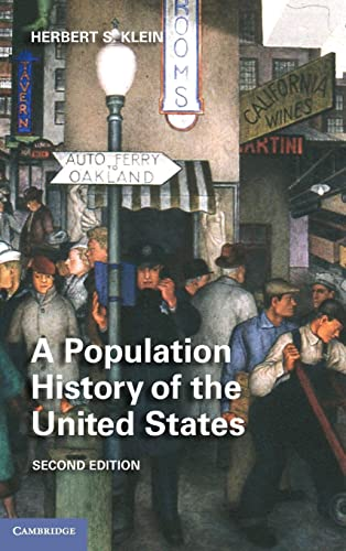 9781107015982: A Population History of the United States