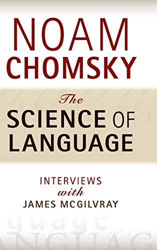 The Science of Language: Interviews with James McGilvray (1107016371) by Chomsky, Noam