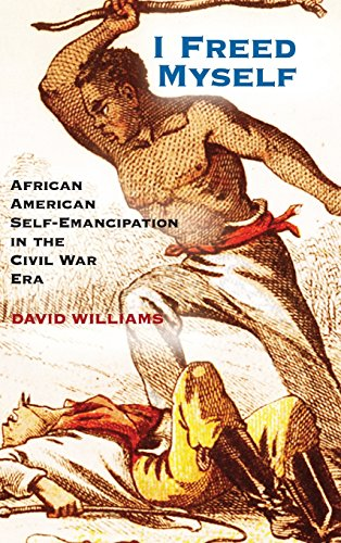 9781107016491: I Freed Myself: African American Self-Emancipation in the Civil War Era