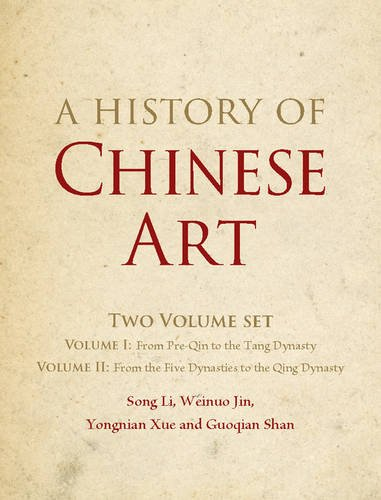 A History of Chinese Art 2 Volume: Song Li, Weinuo