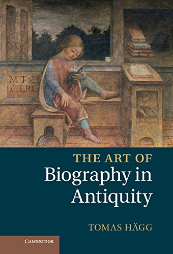 9781107016699: The Art of Biography in Antiquity