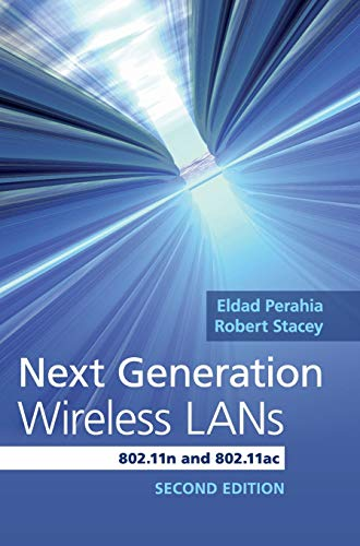 Next Generation Wireless LANs: 802.11n and 802.11ac
