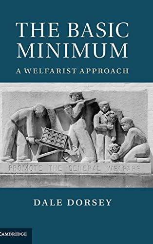 9781107017115: The Basic Minimum: A Welfarist Approach